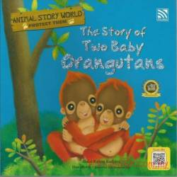 Animal Story World Protect Them 2 – The Story of Two Baby Orangutans