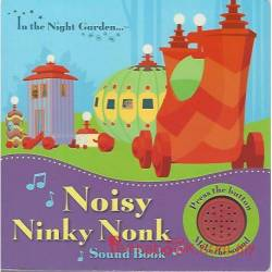 In the Night Garden… Noisy Ninky Nonk Sound Book