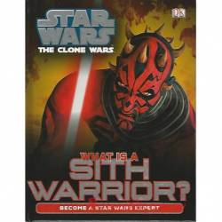 Star Wars the Clone Wars – What Is A Sith Warrior?