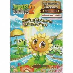 Plants Vs Zombies 2 Q&A Science Comic Weather and Climate – Why Does The Sky Have Different Colours?