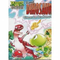 Plants Vs Zombies Komik Dinosaur – Dinosaur dan Kota Keemasan