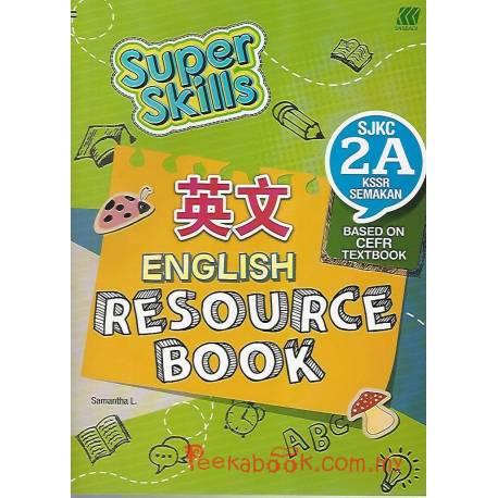 Super Skills English Resource Book SJKC 2A KSSR Semakan