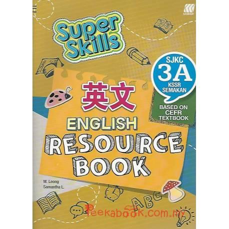 Super Skills English Resource Book SJKC 3A KSSR Semakan