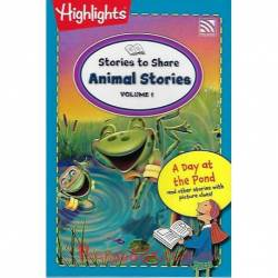 Stories To Share Animal Stories Volume 1