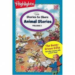 Stories To Share Animal Stories Volume 2