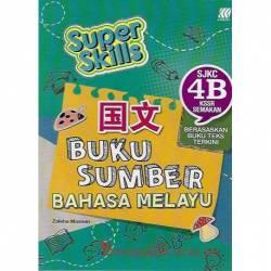 Super Skills Buku Sumber Bahasa Melayu SJKC 4B KSSR Semakan