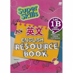 Super Skills English Resource Book SJKC 1B KSSR Semakan