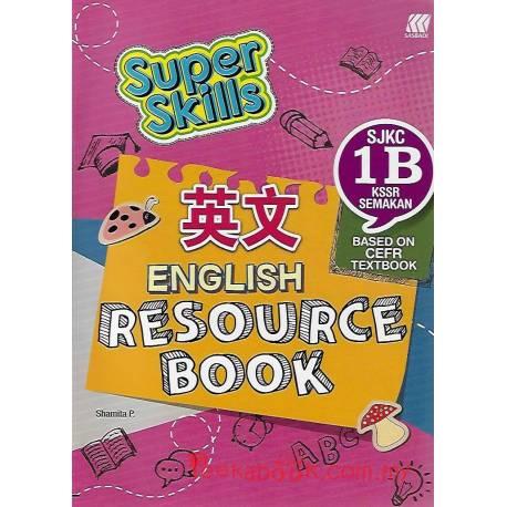 Super Skills English Resource Book SJKC 1B KSSR Semakan