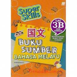 Super Skills Buku Sumber Bahasa Melayu SJKC 3B KSSR Semakan
