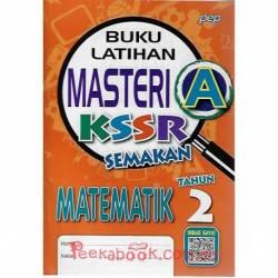Buku Latihan Masteri A KSSR Semakan Matematik Tahun 2