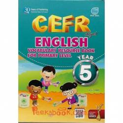 CEFR Aligned English Vocabulary Resource Book For Primary Level Year 5 SK