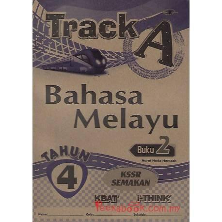 Track A Bahasa Melayu Buku 2 Tahun 4 KSSR Semakan