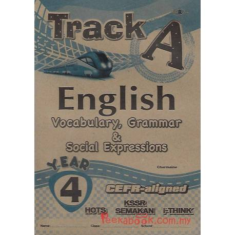 Track A English Vocabulary, Grammar & Social Expressions Year 4 CEFR-aligned