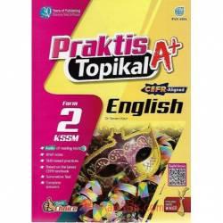 Praktis Topikal A+ English Form 2 KSSM CEFR-Aligned
