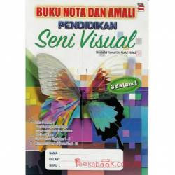 Buku Nota Dan Amali Pendidikan Seni Visual (3 dalam 1)