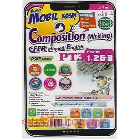 Revisi Mobil KSSM PT3 Composition (Writing) CEFR-aligned English Form 1,2&3