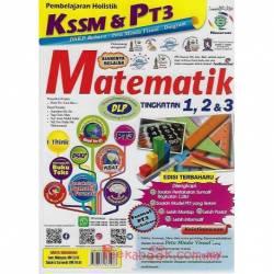 Pembelajaran Holistik KSSM & PT3 Matematik Tingkatan 1,2&3