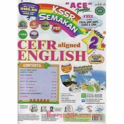 """ACE"" Praktis KSSR Semakan CEFR aligned English Year 2"