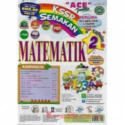 """""""ACE"""" Praktis KSSR Semakan Matematik Tahun 2"""