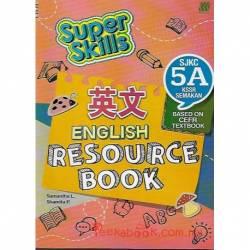 Super Skills English Resource Book SJKC 5A KSSR Semakan