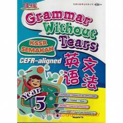 Grammar Without Tears 英文语法 Year 5 CEFR-aligned