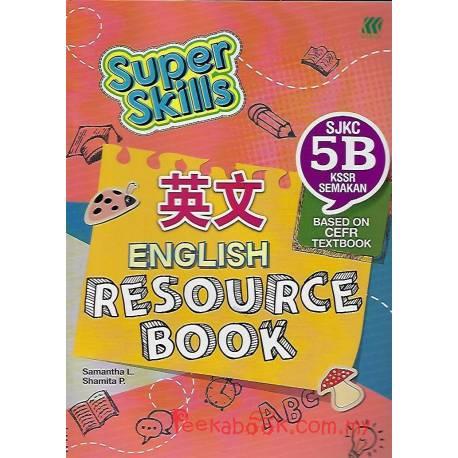 Super Skills English Resource Book SJKC 5B KSSR Semakan