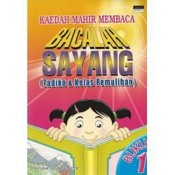 Bacalah Sayang (Tadika & Kelas Pemulihan) BK Teks Buku 1