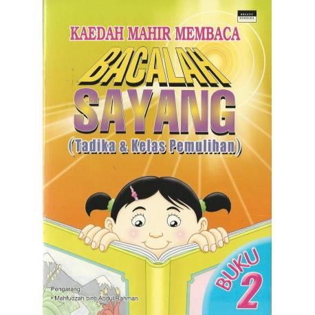 Bacalah Sayang (Tadika & Kelas Pemulihan) BK Teks Buku 2