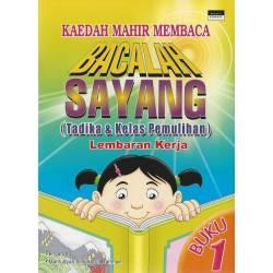 Bacalah Sayang (Tadika & Kelas Pemulihan) Lembaran Kerja Buku 1