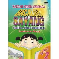 Bacalah Sayang (Tadika & Kelas Pemulihan) Lembaran Kerja Buku 2