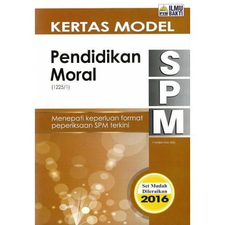 Kertas Model SPM Pendidikan Moral (Last)