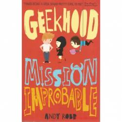 Geekhood Mission Improbable