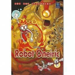 Adi The Superhero Robot Oneiric